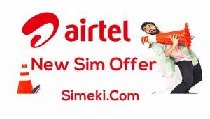 airtel new sim offer