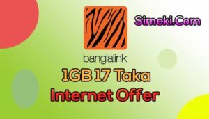 banglalink 1gb 17 taka internet offer
